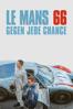 James Mangold - Le Mans 66 – Gegen jede Chance  artwork