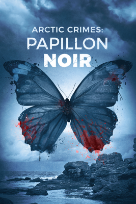 Charlotte Berlin & Leif Lindblom - Arctic Crimes : Papillon noir illustration
