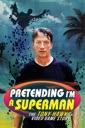 Affiche du film Pretending I\'m a Superman