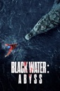 Affiche du film Black Water: Abyss