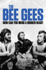 The Bee Gees: How Can You Mend a Broken Heart - Frank Marshall