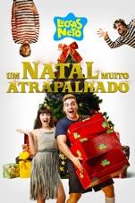 Capa do filme Luccas Neto em: Um Natal Muito Atrapalhado
