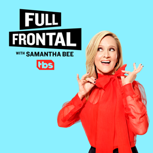Full Frontal with Samantha Bee, Vol. 13 Synopsis, Reviews