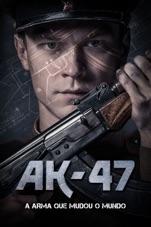 Capa do filme AK-47 - A Arma que Mudou o Mundo