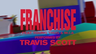 FRANCHISE (feat. Young Thug & M.I.A.) [Official Visualizer]
