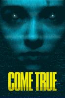 Anthony Scott Burns - Come True artwork