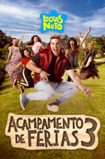 Capa do filme Luccas Neto em: Acampamento de Férias 3