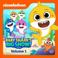 Baby Shark's Big Show - Baby Shark's Big Show, Vol. 1 artwork