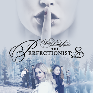 Pretty Little Liars: The Perfectionists, Season 1