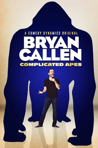 Bryan Callen: Complicated Apes movie poster