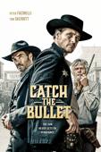 Catch the Bullet - Michael Feifer
