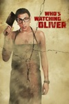 Who's Watching Oliver wiki, synopsis