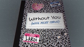 WITHOUT YOU The Kid LAROI & Miley Cyrus Hip-Hop/Rap Music Video 2021 New Songs Albums Artists Singles Videos Musicians Remixes Image
