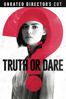 Jeff Wadlow - Truth or Dare (Unrated Director's Cut)  artwork