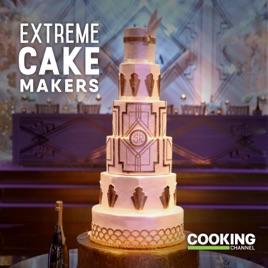 Astounding Extreme Cake Makers Season 2 On Itunes Personalised Birthday Cards Petedlily Jamesorg