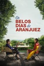 Capa do filme Os Belos Dias de Aranjuez