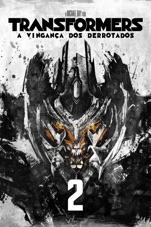 Capa do filme Transformers A Vingaca Dos Derrotados (Legendado)