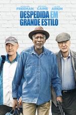 Capa do filme Despedida em Grande Estilo (2017)
