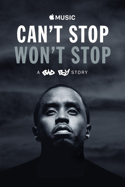 Can't Stop Won't Stop: A Bad Boy Story On ITunes
