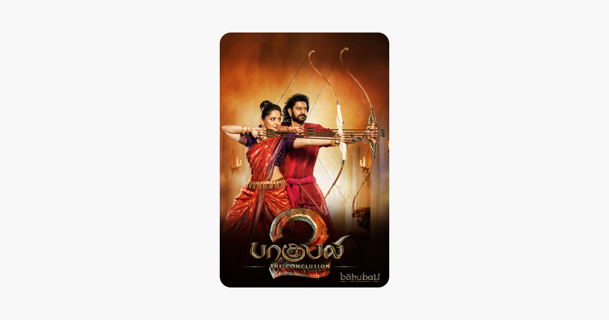 Baahubali 2: The Conclusion (Tamil Version) on iTunes