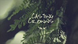 Thrive (Official Lyric Video) Casting Crowns Christian Music Video 2013 New Songs Albums Artists Singles Videos Musicians Remixes Image