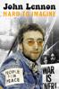 John Lennon: Hard to Imagine - Finn White-Thomson