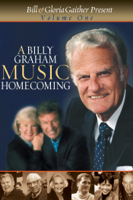 A Billy Graham Music Homecoming Vol. 1