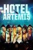 Hotel Artemis - Drew Pearce