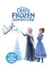Olaf's Frozen Adventure plus 6 Disney Tales - Stevie Wermers-Skelton & Kevin Deters