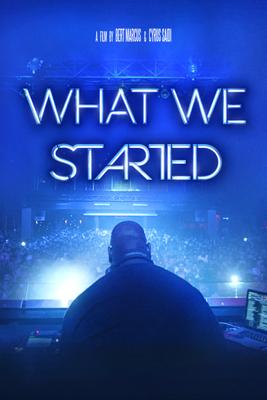 What We Started - Bert Marcus & Cyrus Saidi