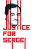 Justice for Sergei - Hans Hermans & Martin Maat