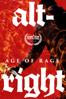 Adam Bhala Lough - Alt-Right: Age of Rage  artwork