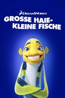 Vicky Jensen, Bibo Bergeron & Rob Letterman - Grosse Haie-Kleine Fische artwork