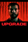 Upgrade - Leigh Whannell Cover Art
