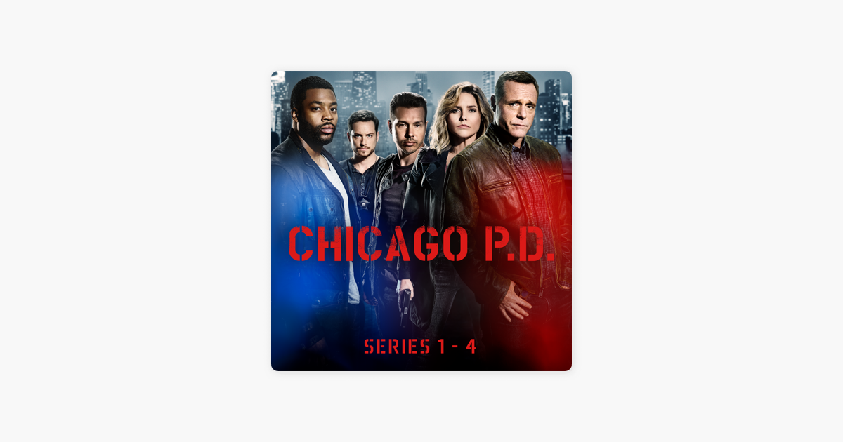 Chicago PD, Series 1 - 4