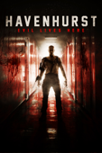 Havenhurst – Evil lives here