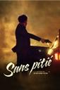 Affiche du film Sans pitié
