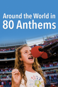 Around The World In 80 Anthems - Gordon Michael Woolvett