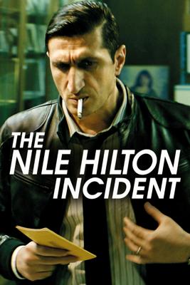 The Nile Hilton Incident - Tarik Saleh