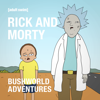 Rick and Morty - Rick and Morty: Bushworld Adventures (Uncensored)  artwork