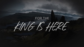 The King Is Here (Lyric Video)