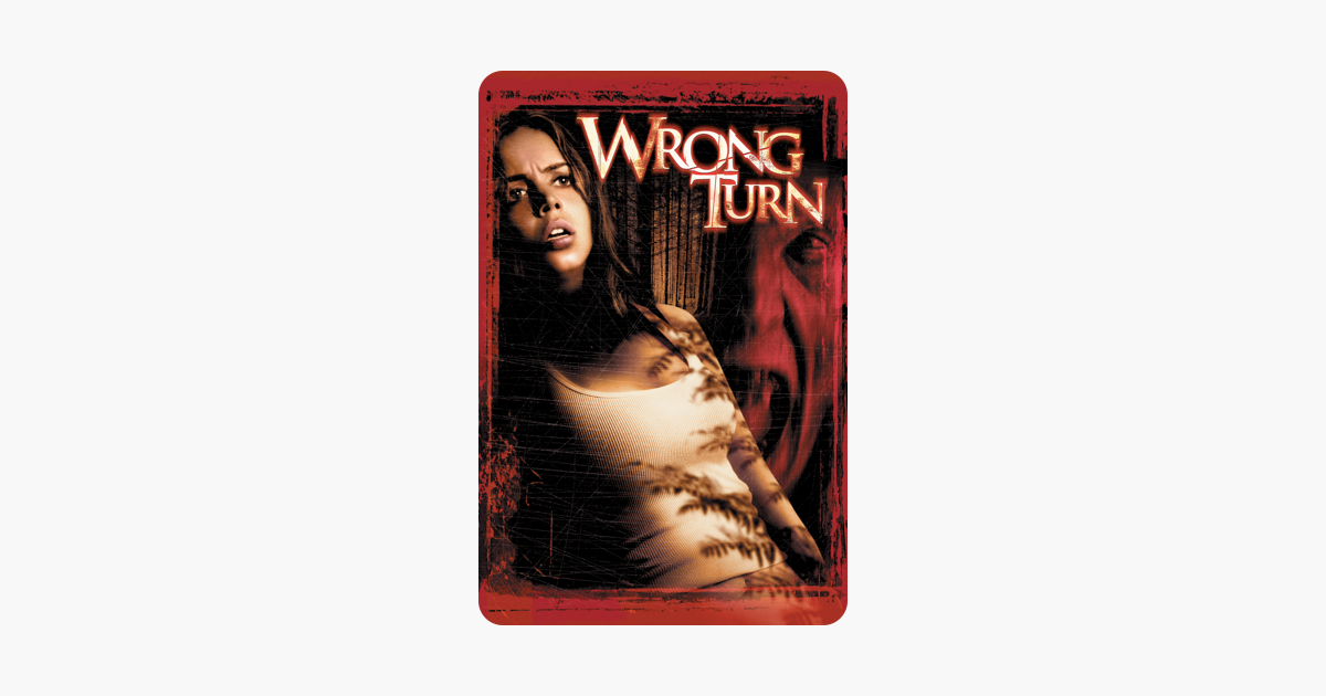 Wrong turn unrated 2003
