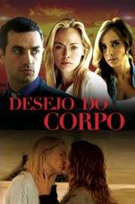 Capa do filme Desejo do Corpo