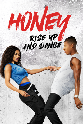 Honey: Rise Up and Dance - Bille Woodruff