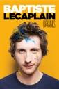 Affiche du film Baptiste Lecaplain : Origines