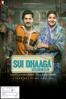 Sui Dhaaga - Made In India - Sharat Katariya