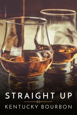 Eric Byford - Straight Up: Kentucky Bourbon  artwork