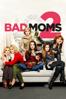 Bad Moms 2 (2017) - Scott Moore & Jon Lucas