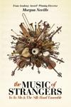 The Music of Strangers: Yo-Yo Ma & the Silk Road Ensemble wiki, synopsis