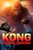 Kong: A Ilha da Caveira (Kong: Skull Island) - Jordan Vogt-Roberts
